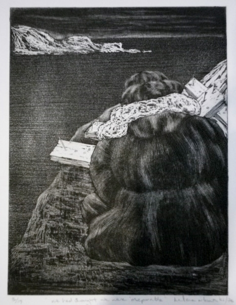 We-had-thought-we-were-inseparable-etching-300-x-225, by the artist Helena Orlowski